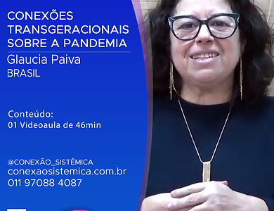 GLAUCIA PAIVA - CONEXÕES TRANSGERACIONAI