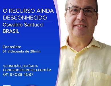 OSWALDO SANTUCCI - O RECURSO AINDA DESCO