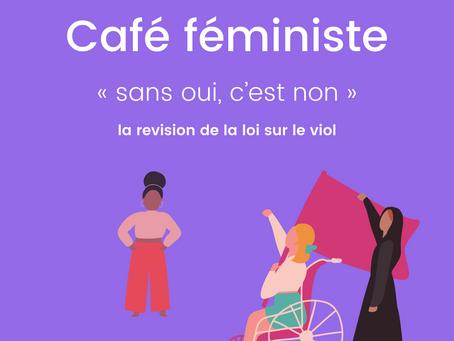 Café féministe - révision de la loi sur le viol