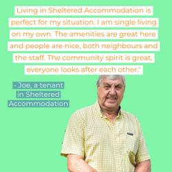 Joe in Sheltered accommondation