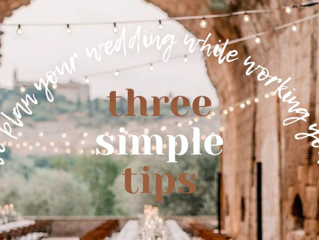 Wedding Planning | How I Juggle My 9 to 5 While Planning Our Wedding