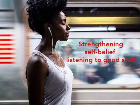 Strengthening Self-belief