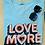 Thumbnail: Love More Tee