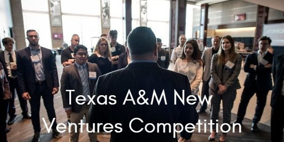 Texas A&M New Ventures Competition 2020