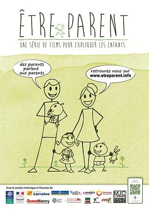 affiche etre parent, famille, coupl et trois enfants, contact, site, logos des partenairs