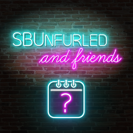 SBUnfurled and Friends Episode 30: Summertime Schedule Talk