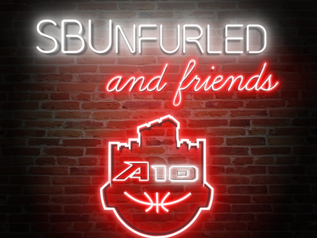 SBUnfurled and Friends Episode 8: Atlantic 10 Tournament Extravaganza Part 2