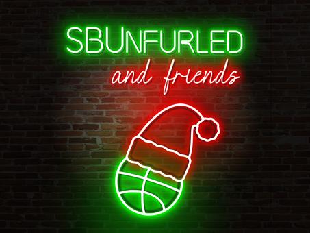 SBUnfurled and Friends Episode 16: SBUnfurled's Christmas Vacation