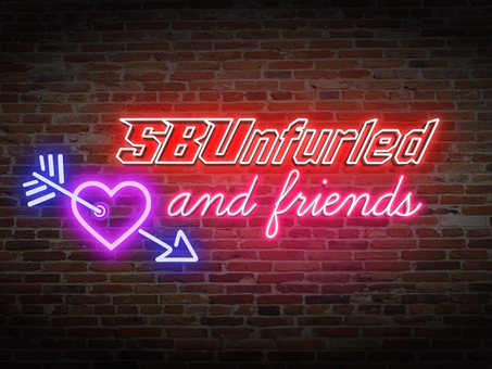 SBUnfurled and Friends Episode 3: Dear Tooch, You Ain't Calling