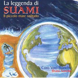 La leggenda di Suami Coro Voci Bianche & Bruno Sonetto