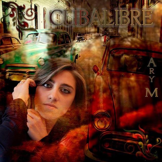 Ary M  - Cuba Libre (Single)