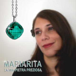 Mariarita - La mia pietra preziosa (Single)
