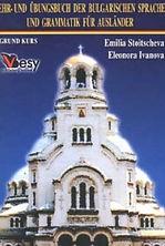 Lehr und Übungsbuch der Bulgarischen Sprache und Grammatik für Ausländer
