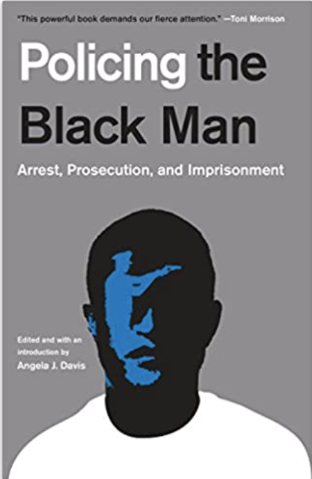 Policing the Black Man by Angela Davis