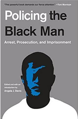 Policing the Black Man by Angela Davis