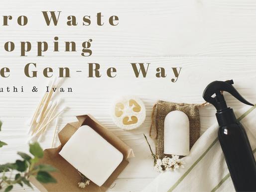Zero Waste Shopping the Gen-Re Way