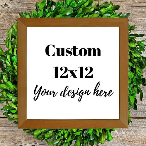 Custom, 12x12