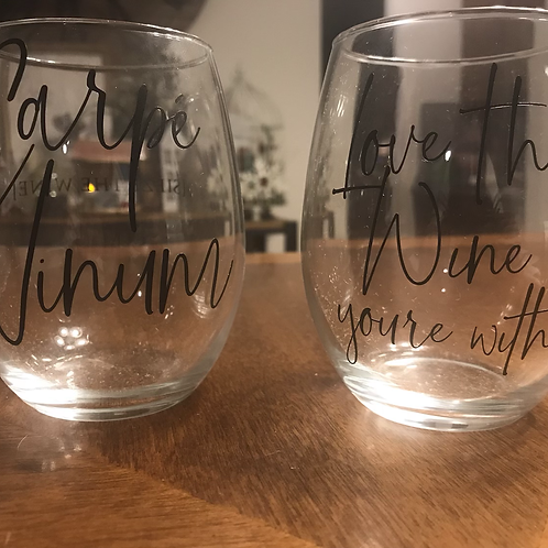 Stemless Wine Glass, Love the Wine you're with