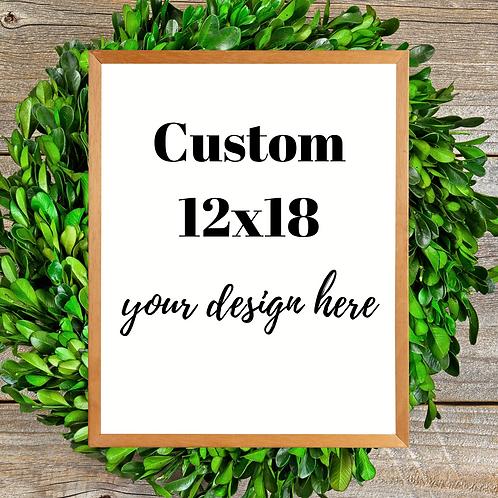 Custom, 12x18
