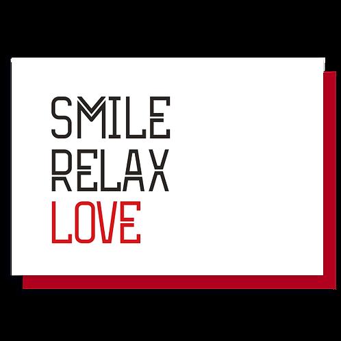 Cartão Smile Relax Love