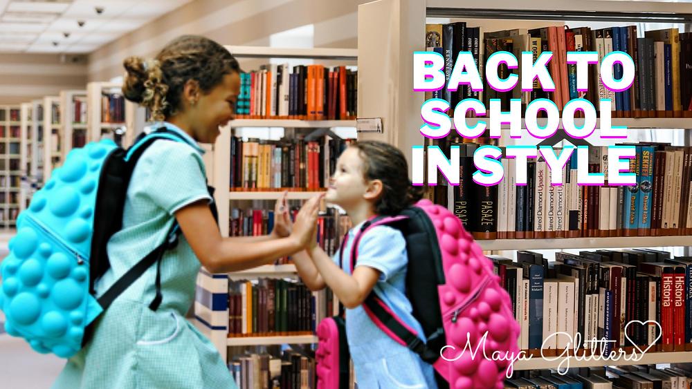Back To School In Style - Maya Glitters
