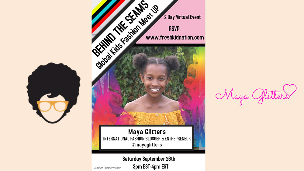 Fresh Kid Nation Behind The Seams Event - Maya Glitters