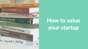 how to value your startup