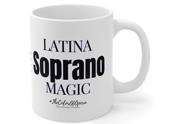 Latina Soprano  Magic  Mug 11oz