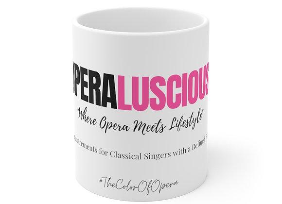 Operaluscious Mug 11oz