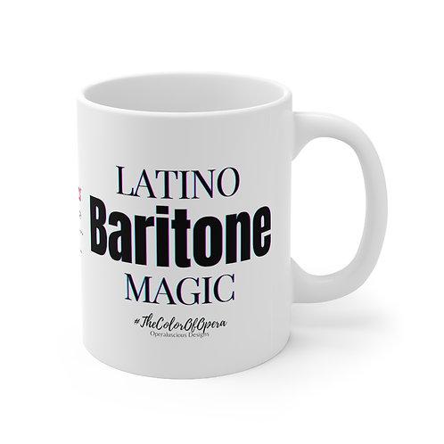 Latino Baritone Magic  Mug 11oz