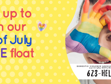 Join Us! 4TH OF JULY OF PRIDE FLOAT