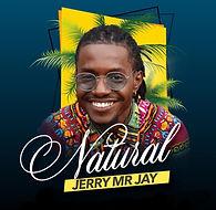 Jerry Mr. Jay-Natural (Affiche10x10).jpg
