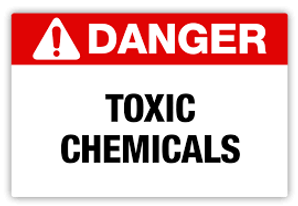 Danger - Toxic Chemical - The Never Ever List