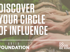 DISCOVER YOUR CIRCLE OF INFLUENCE
