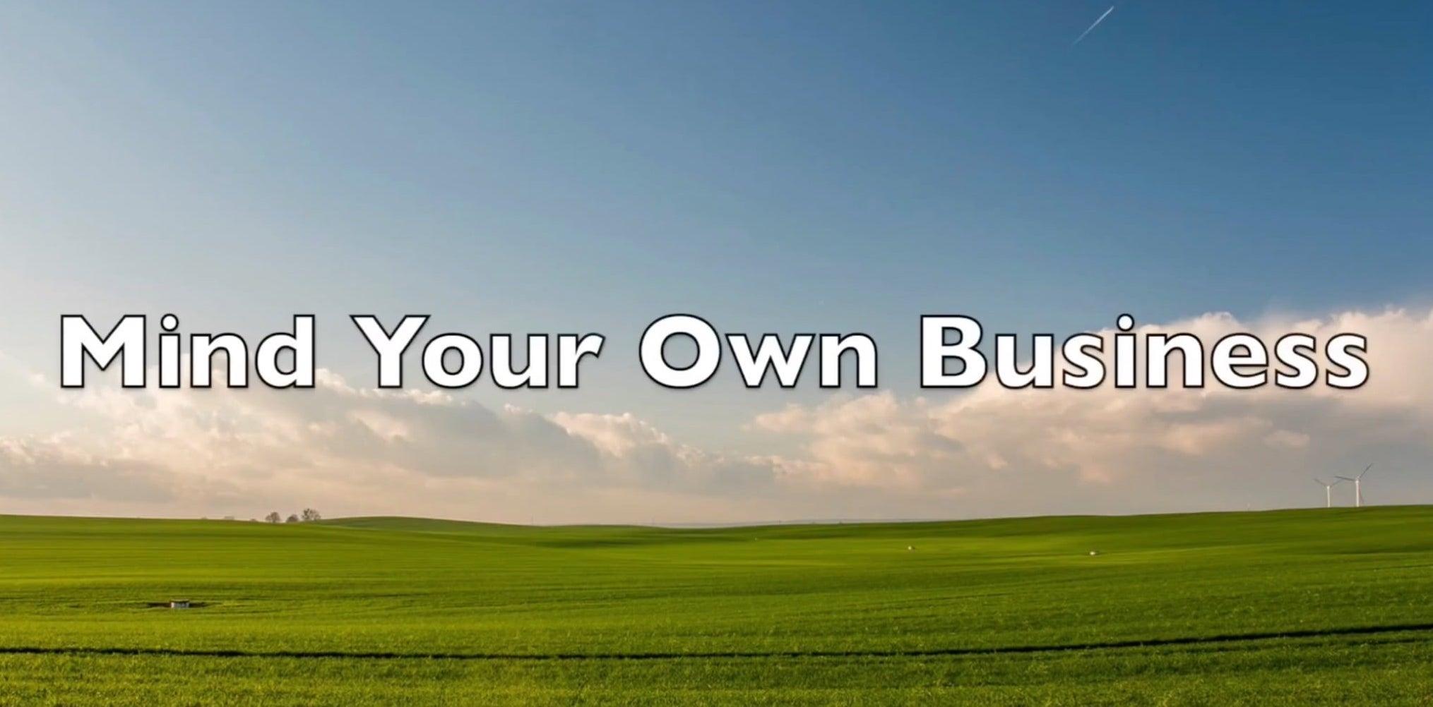 Mind Your Own Business by teacher Brian Slavinsky