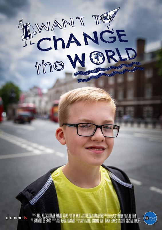 """I Want to Change the World"" by Sebastian Cunliffe from United Kingdom"