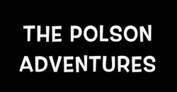 The Polson Adventures supported by Tami Lee Santimyer, Justin Perez