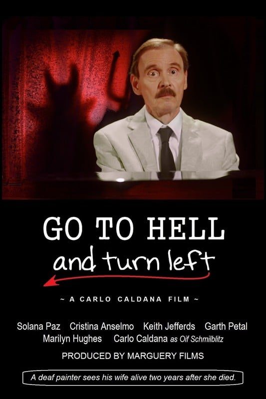 """Go to Hell & Turn Left"" by Carlo Caldana from United States"