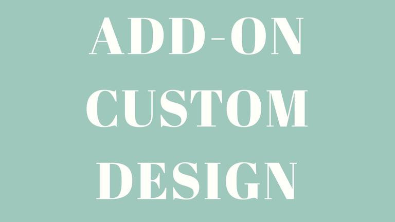 Add-On Custom Design