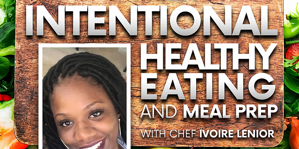 Intentional Healthy Eating + Meal Prep Virtual Growth Night Thursdays