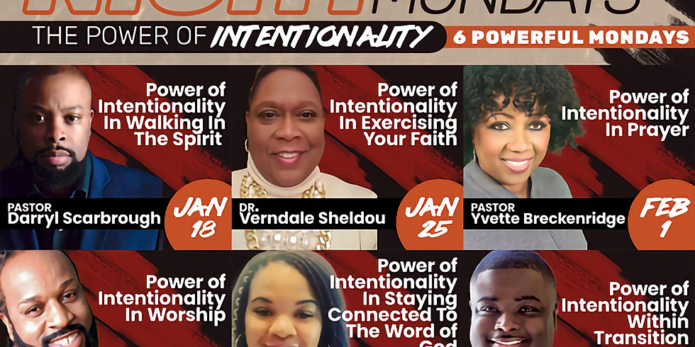 Intentional Mondays Virtual Growth Night Class: The Power of Intentionality in Prayer