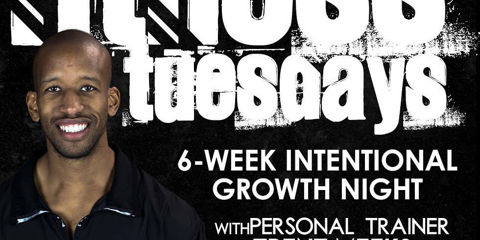 Intentional Fitness Tuesdays Virtual Growth Night Class