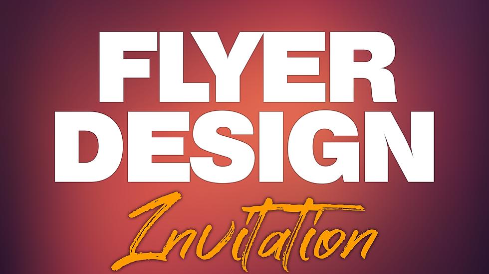Flyer / Invitation Design