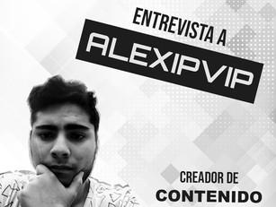 Entrevista a Alexipvip