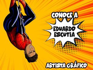 Conoce a Eduardo Escutia, Artista Gráfico