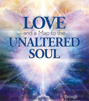 Love and a Map to the Unaltered Soul with Tina Louise Spalding