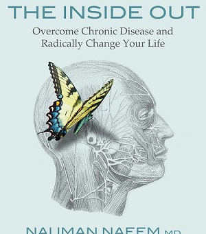 Healing From The Inside Out with Dr. Nauman Naeem