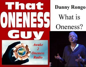 That Oneness Guy with Danny Rongo