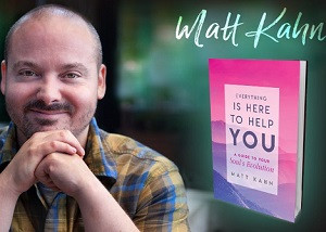 Everything Is Here To Help YOU with Matt Kahn