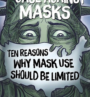Case Against Masks with Dr. Judy Mikovits